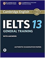 Cambridge IELTS 13 General Training Student's Book with Answers with Audio : Authentic Examination Papers (Package)