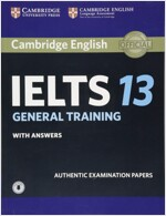 Cambridge IELTS 13 : General Training Student's Book with Answers (Paperback + Downloadable Audio File)