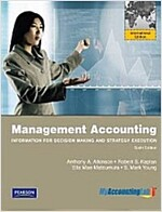 Management Accounting:Information for Decision-making and Strategy Execution (6th Edition, Paperback)