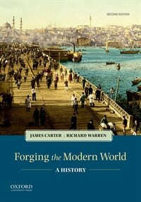 Forging the Modern World: A History (Paperback, 2)