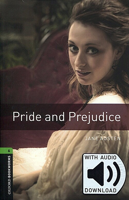 Oxford Bookworms Library: Level 6:: Pride and Prejudice audio pack (Package)