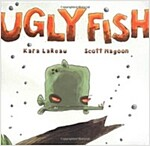 Ugly Fish (Hardcover)
