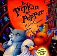 A Pipkin Of Pepper (School & Library)
