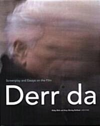 Derrida : Screenplay and Essays on the Film (Paperback)