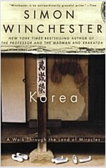 Korea: A Walk Through the Land of Miracles (Paperback)