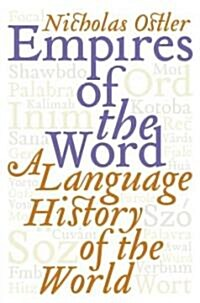 Empires Of The Word (Hardcover)