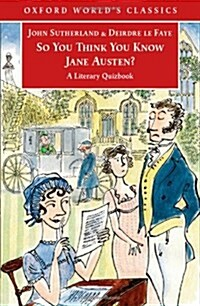 So You Think You Know Jane Austen? (Paperback)
