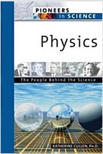 Physics: The People Behind the Science (Hardcover)