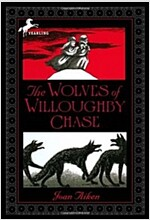 The Wolves of Willoughby Chase (Paperback, Reprint)