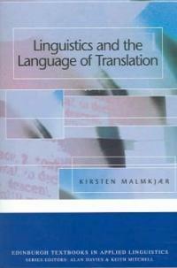 Linguistics and the language of translation