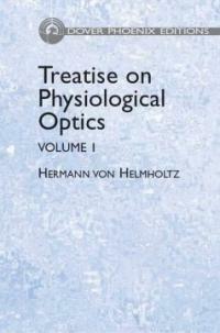 Treatise on physiological optics Dover ed