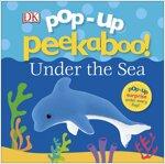 Pop-Up Peekaboo! Under The Sea (Board Book)