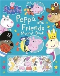 Peppa Pig: Peppa and Friends Magnet Book (Hardcover)