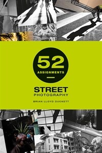52 Assignments: Street Photography (Hardcover)