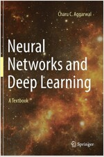 Neural Networks and Deep Learning: A Textbook (Hardcover, 2018)