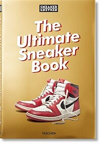 Sneaker Freaker. the Ultimate Sneaker Book (Hardcover)