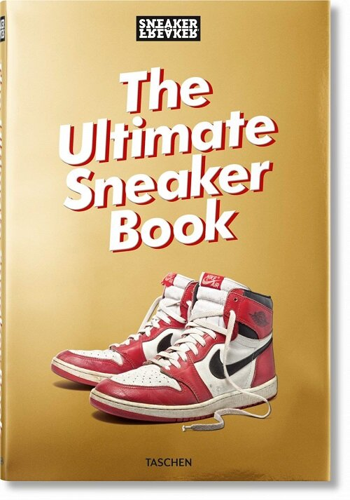 Sneaker Freaker. the Ultimate Sneaker Book (Hardcover)