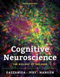 Cognitive Neuroscience: The Biology of the Mind (Hardcover, 5)