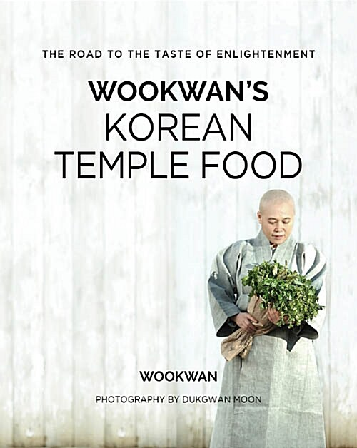 Wookwans Korean Temple Food 우관의 한국사찰음식 (Hardcover)