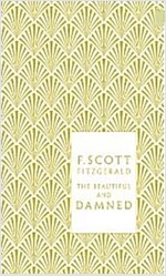 The Beautiful and Damned (Hardcover)