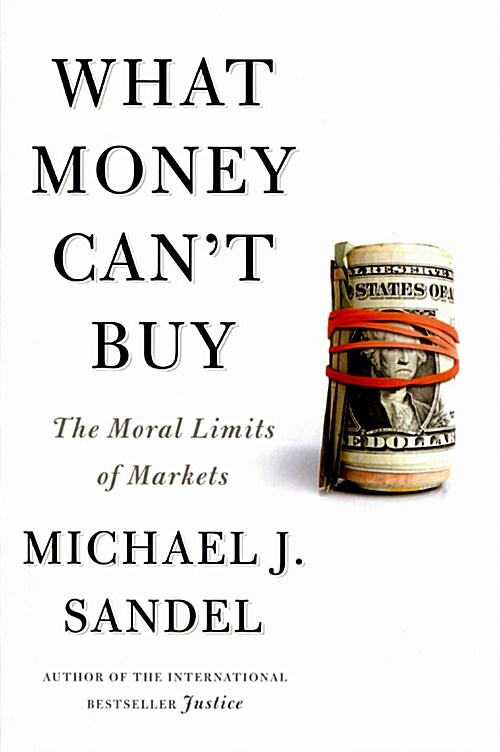 What Money Cant Buy (Paperback,International Edition)