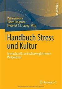 Handbuch Stress und Kultur : interkulturelle und kulturvergleichende Perspektiven
