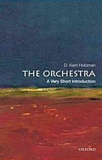 The Orchestra: A Very Short Introduction (Paperback, New)