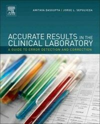 Accurate results in the clinical Laboratory : a guide to error detection and correction
