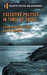 Executive Politics in Times of Crisis (Hardcover)