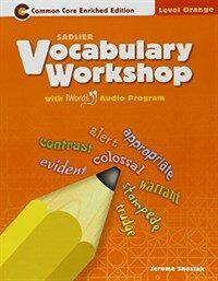 Vocabulary Workshop(enriched) Student Book: Orange