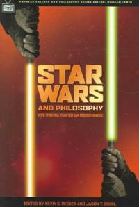 Star wars and philosophy : more powerful than you can possibly imagine
