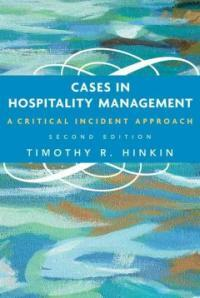 Cases in Hospitality Management: A Critical Incident Approach (Paperback, 2)