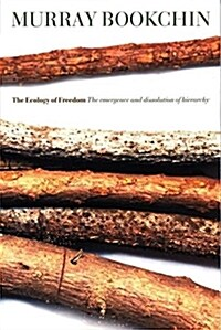 The Ecology of Freedom (Paperback)