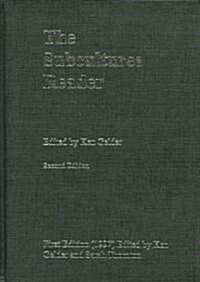 The Subcultures Reader : Second Edition (Hardcover, 2 New edition)