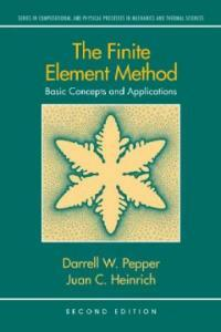 The finite element method : basic concepts and applications 2nd ed