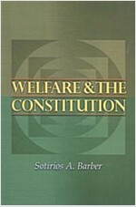 Welfare and the Constitution (Paperback, Revised)