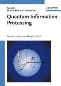 Quantum information processing 2nd. rev. and enl. ed