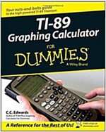 Ti-89 Graphing Calculator for Dummies (Paperback)