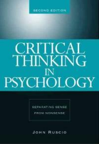 Critical thinking in psychology : separating sense from nonsense 2nd ed