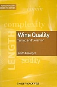 Wine Quality : Tasting and Selection (Paperback)