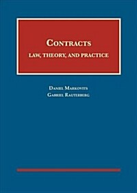 Contracts : Law, Theory, and Practice (Hardcover)