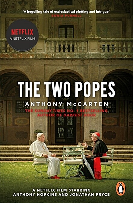 The Two Popes : Official Tie-in to Major New Film Starring Sir Anthony Hopkins (Paperback)