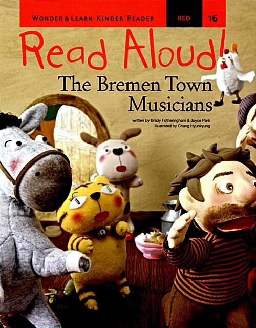리드얼라우드 Read Aloud 16 : The Bremen Town Musicians (책 + CD 1장 + DVD 1장)