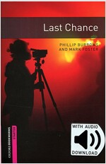Oxford Bookworms Library: Starter Level:: Last Chance MP3 Audio Download Pack (Paperback, with MP3 download card)