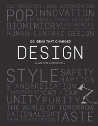100 Ideas That Changed Design (Paperback)