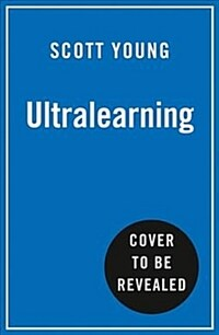 Ultralearning : Accelerate Your Career, Master Hard Skills and Outsmart the Competition (Paperback)