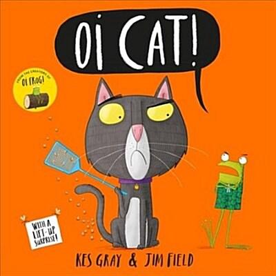 Oi Cat! (Paperback)