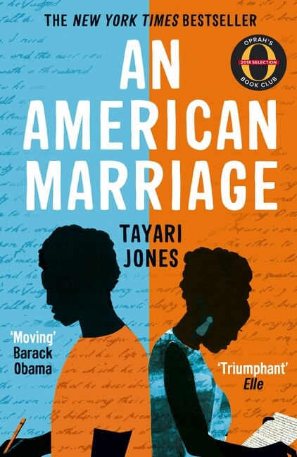 An American Marriage : WINNER OF THE WOMENS PRIZE FOR FICTION, 2019 (Paperback)