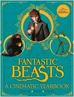 Fantastic Beasts: A Cinematic Yearbook (Hardcover)
