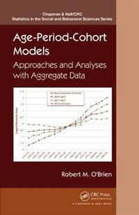 Age-period-cohort models : approaches and analyses with aggregate data